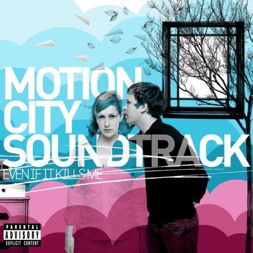 Motion City Soundtrack, 'Even If It Kills Me' (Epitaph)