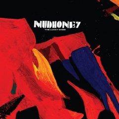 Mudhoney, 'The Lucky Ones' (Sub Pop)