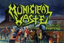 Municipal Waste, 'The Art of Partying' (Earache)