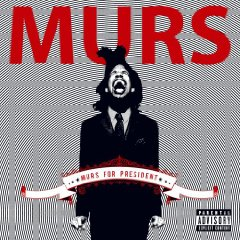 Murs, 'Murs for President' (Warner Bros.)
