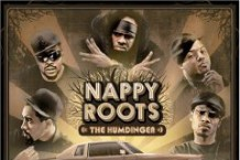 Nappy Roots, 'The Humdinger' (N.R.E.G.)
