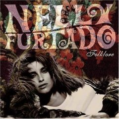 Nelly Furtado, 'Folklore' (Dreamworks)