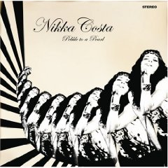 Nikka Costa, 'Pebble to a Pearl' (Gofunkyourself/Stax)
