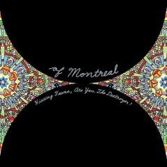 Of Montreal, 'Hissing Fauna, Are You the Destroyer?' (Polyvinyl)