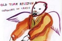 Old Time Relijun, 'Catharsis in Crisis' (K)