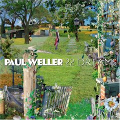 Paul Weller, '22 Dreams' (Yep Roc)