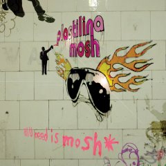Plastilina Mosh, 'All U Need Is Mosh' (Nacional)