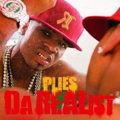 Plies, 'Da REAList' (Big Gates/Slip-N-Slide/Atlantic)