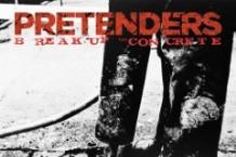 The Pretenders, 'Break Up the Concrete' (Shangri-La)