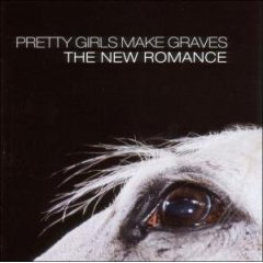 Pretty Girls Make Graves, 'The New Romance' (Matador)