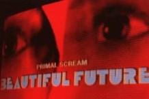 Primal Scream, 'Beautiful Future' (WEA International)