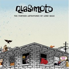 Quasimoto, 'The Further Adventures of Lord Quas' (Stones Throw)