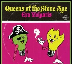 Queens of the Stone Age, 'Era Vulgaris' (Interscope)