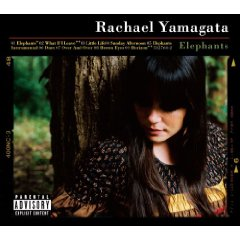 Rachael Yamagata, 'Elephants…and Teeth Sinking Into Heart' (Warner Bros.)