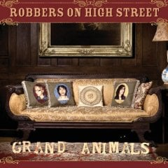 Robbers on High Street, 'Grand Animals' (Scratchie/ New Line)