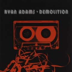 Ryan Adams, 'Demolition' (Lost Highway)