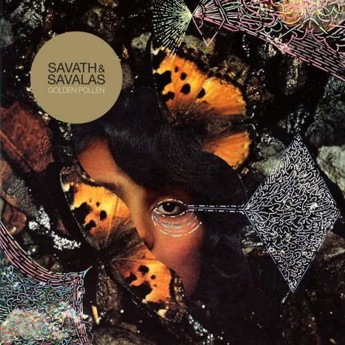 Savath & Savalas, 'Golden Pollen' (Anti-)