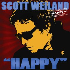 "Scott Weiland, '""Happy"" in Galoshes' (Softdrive/New West/Red/Sony)"