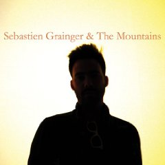 Sebastien Grainger, 'Sebastien Grainger & the Mountains' (Saddle Creek)