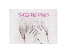 Shocking Pinks, 'Shocking Pinks' (DFA/ Astralwerks)