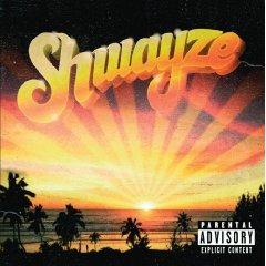 Shwayze, 'Shwayze' (Suretone/Geffen)