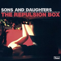 Sons and Daughters, 'The Repulsion Box' (Domino)