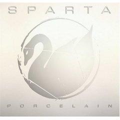 Sparta, 'Porcelain' (Geffen)