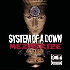 System of a Down, 'Mezmerize' (American/Columbia)