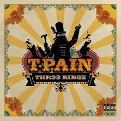 T-Pain, 'Thr33 Ringz' (Jive)