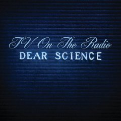 TV on the Radio, 'Dear Science' (Interscope/DGC)