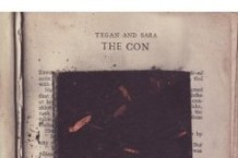 Tegan and Sara, 'The Con' (Vapor/ Sire)