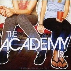The Academy is…, 'Fast Times at Barrington High' (Decaydance/Fueled by Ramen)