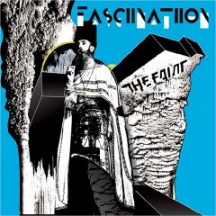 The Faint, 'Fasciinatiion' (Blank.Wav)