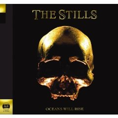 The Stills, 'Oceans Will Rise' (Arts&Crafts)