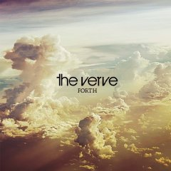 The Verve, 'Forth' (On Your Own/Megaforce)