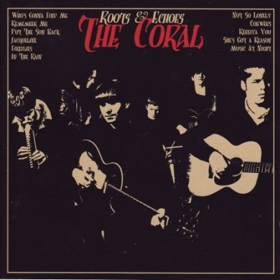 The Coral, 'Roots & Echoes' (Red Ink/ Columbia)