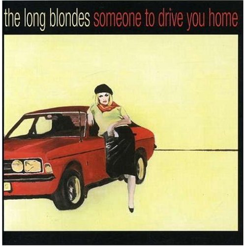 The Long Blondes, 'Someone to Drive You Home' (Rough Trade/ Beggars Group)