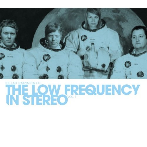 The Low Frequency in Stereo, 'The Last Temptation Of…' (Gigantic Music)