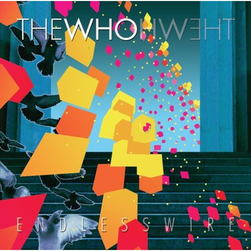 The Who, 'Endless Wire' (Universal Republic)