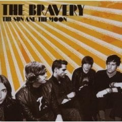 The Bravery, 'The Sun and the Moon' (Island)