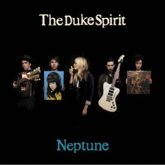 The Duke Spirit, 'Neptune' (Shangri-La)