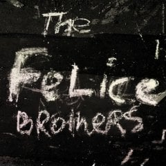 The Felice Brothers, 'The Felice Brothers' (Team Love)