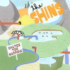 The Shins, 'Chutes Too Narrow' (Sub Pop)