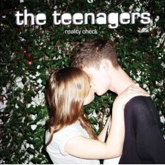 The Teenagers, 'Reality Check' (XL)