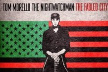 Tom Morello: The Nightwatchman, 'The Fabled City' (Epic)