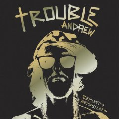 Trouble Andrew, 'Trouble Andrew' (Virgin)