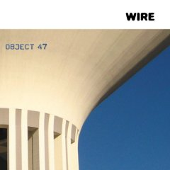 Wire, 'Object 47′ (PinkFlag)