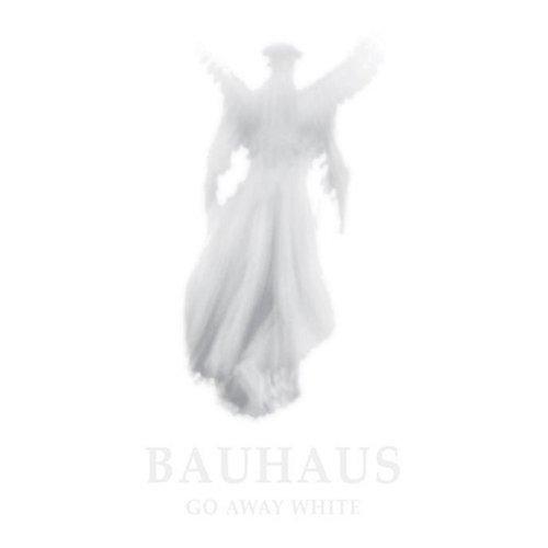 Bauhaus, 'Go Away White' (Bauhaus Music)