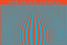 The Black Angels, 'Phosphene Dream' (Blue Horizon)