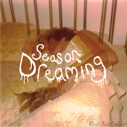 Blind Man's Colour, 'Season Dreaming' (Kanine)